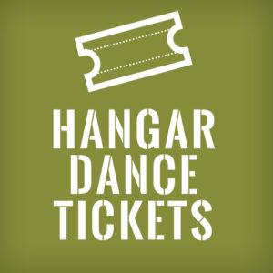 Hangar Dance Tickets
